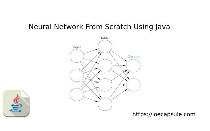 neural_net_from_scratch_java