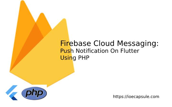 FCM using PHP and Flutter